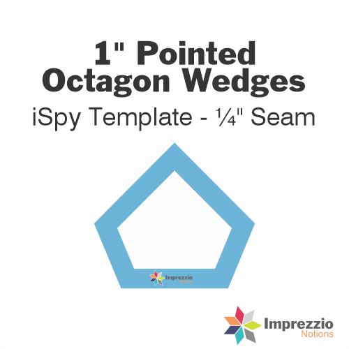 "1"" Pointed Octagon Wedge iSpy Template - ¼"" Seam"