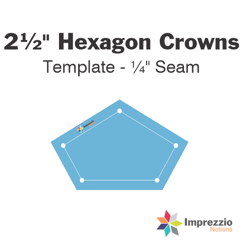 "2½"" Hexagon Crown Template - ¼"" Seam"