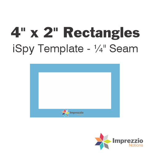 "4"" x 2"" Rectangle iSpy Template - ¼"" Seam"